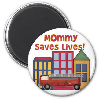 Firefighter Mommy Saves Lives T-shirts and Gifts Magnet