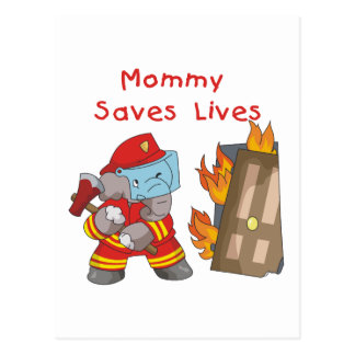 Firefighter Mommy Saves Lives Tshirts and Gifts Postcard
