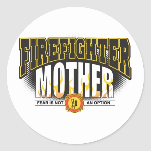 Firefighter Mother Classic Round Sticker