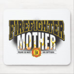 Firefighter Mother Mouse Pad