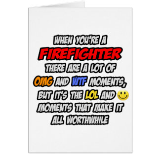 Firefighter OMG WTF LOL Greeting Card