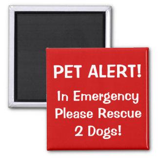Firefighter Pet Alert! Refrigerator Magnet