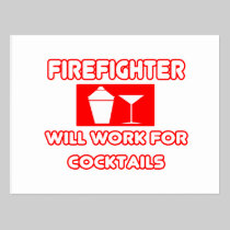 Firefighter...Will Work For Cocktails Postcard