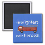 Firefighters Are Heroes T-shirts and Gifts Fridge Magnets