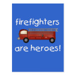 Firefighters Are Heroes T-shirts and Gifts Post Cards