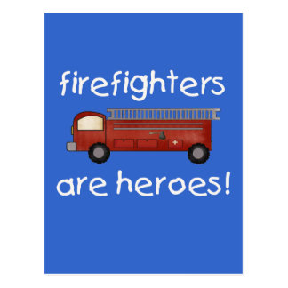Firefighters Are Heroes T-shirts and Gifts Postcard