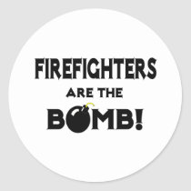 Firefighters Are The Bomb! Stickers