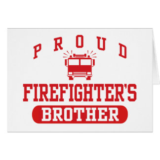 Firefighter's Brother Card