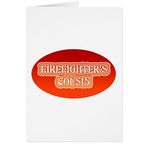 Firefighter's Cousin Greeting Card