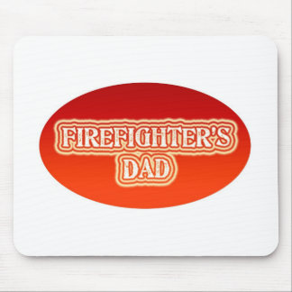 Firefighter's Dad Mouse Pad