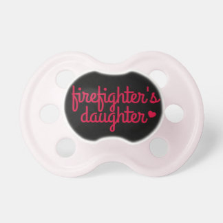 """""""Firefighter's Daughter"""" Pacifier"""