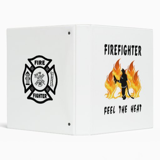 Firefighters Feel The Heat 3 Ring Binders