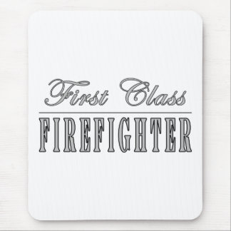 Firefighters : First Class Firefighter Mouse Pad