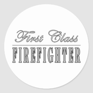 Firefighters : First Class Firefighter Round Stickers