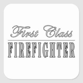 Firefighters : First Class Firefighter Square Sticker