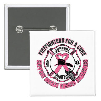 Firefighters For A Cure Breast Cancer Buttons