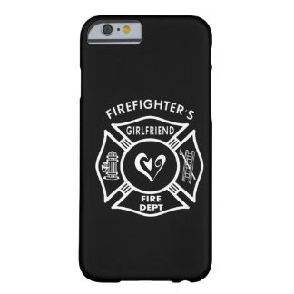 Firefighter's Girlfriend Barely There iPhone 6 Case