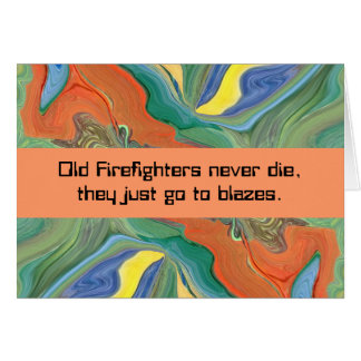 firefighters humor card