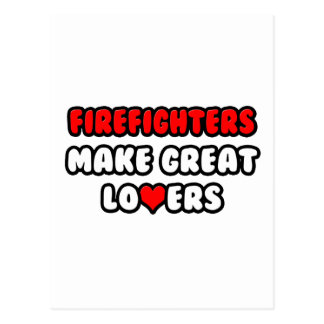 Firefighters Make Great Lovers Post Cards