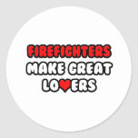 Firefighters Make Great Lovers Stickers