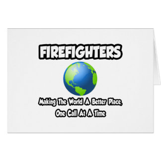 Firefighters Making the World a Better Place Cards