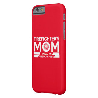 Firefighter's Mom Barely There iPhone 6 Case