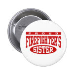 Firefighter's Sister Pinback Button