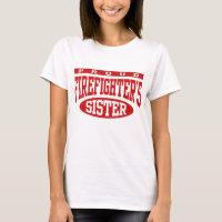 Firefighter's Sister T-Shirt