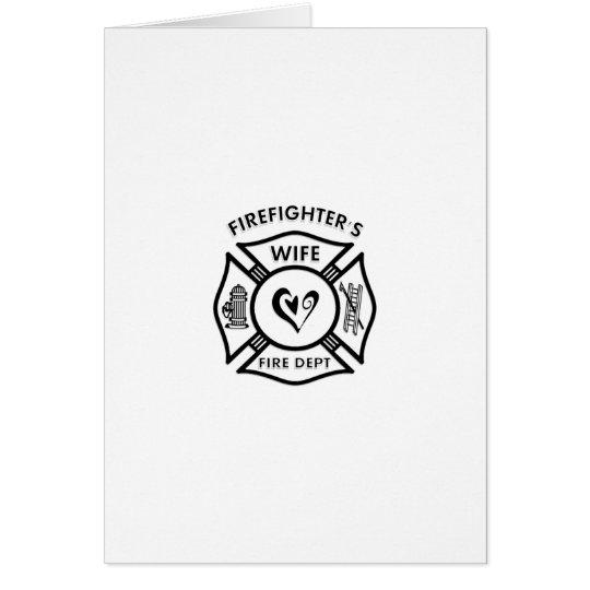 Firefighters Wife Card