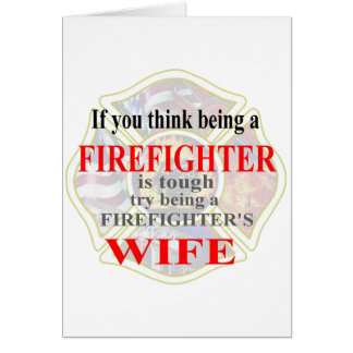 FIREFIGHTERS WIFE- CARD