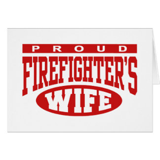 Firefighter's Wife Greeting Card