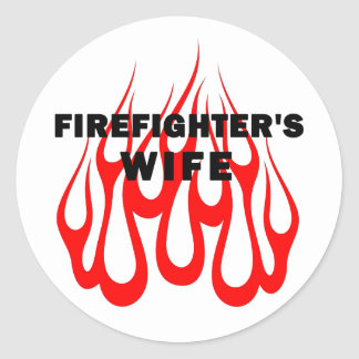 Firefighter's Wife Flames Classic Round Sticker