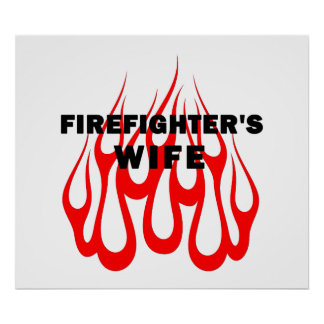 Firefighter's Wife Flames Poster