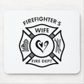 Firefighter's Wife Gift Mousepad