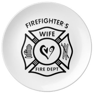 Firefighters Wife Porcelain Plate