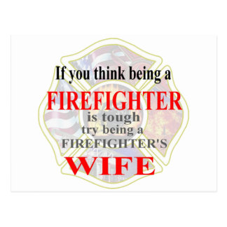 FIREFIGHTERS WIFE- POSTCARD