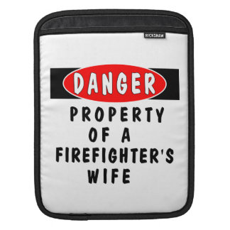 Firefighters Wife Property iPad Sleeves