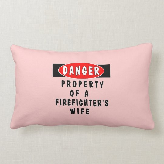 Firefighters Wife Property Lumbar Pillow