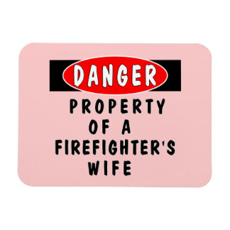 Firefighters Wife Property Rectangle Magnet