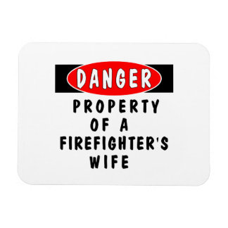 Firefighters Wife Property Rectangle Magnets