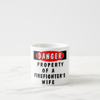 Firefighters Wife Property Espresso Mugs