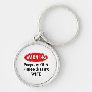 Firefighters Wife Warning Silver-Colored Round Keychain
