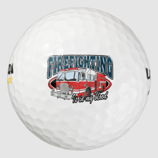 Firefighting is in my Blood Golf Balls