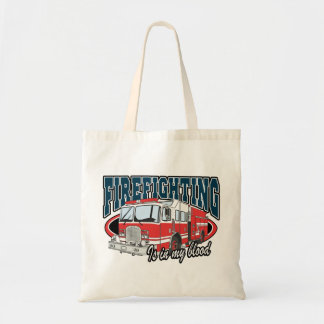 Firefighting is in my Blood Tote Bag