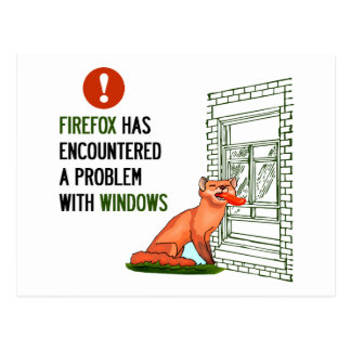 Firefox has encountered a problem with windows postcard