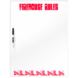 Firehouse Rules Dry Eraser Board