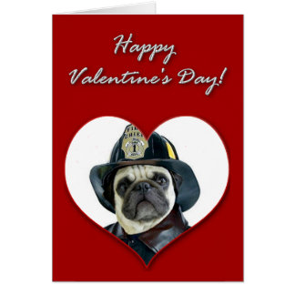 Fireman pug Valentines Day Card