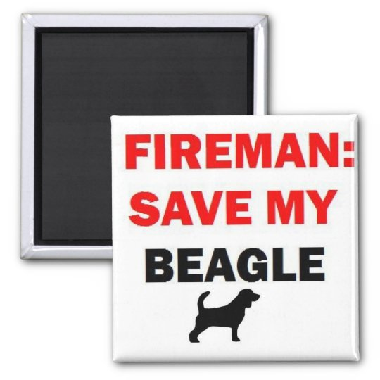 Fireman Rescue My Beagle 2 Inch Square Magnet