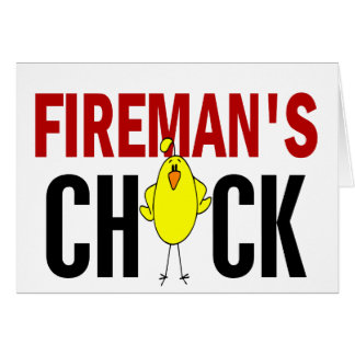Fireman's Chick Greeting Card
