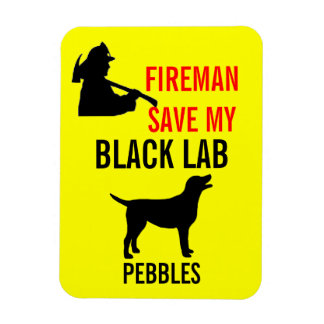 Fireman Save My Black Lab Fire Safety Magnet